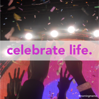 Inspiring quotes about celebrating life