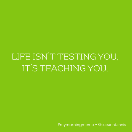 Quotes about being tested.