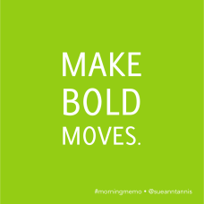 Quotes about boldness