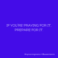 Quotes about prayers. Quotes about preparation.