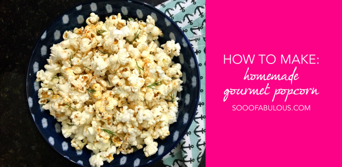 homemade_gourmet_popcorn_recipe